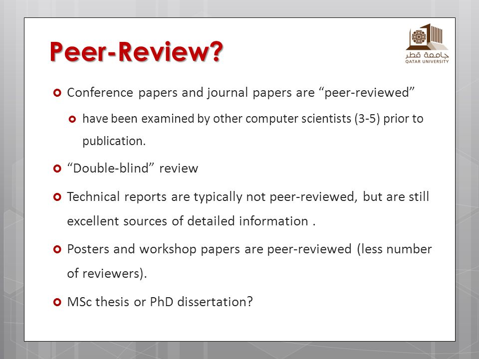 Peer-Review Conference papers and journal papers are peer-reviewed