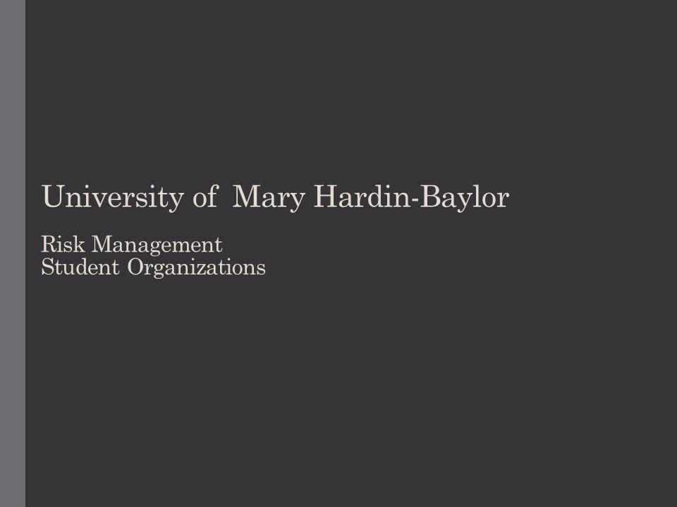 University of Mary Hardin-Baylor Risk Management Student Organizations
