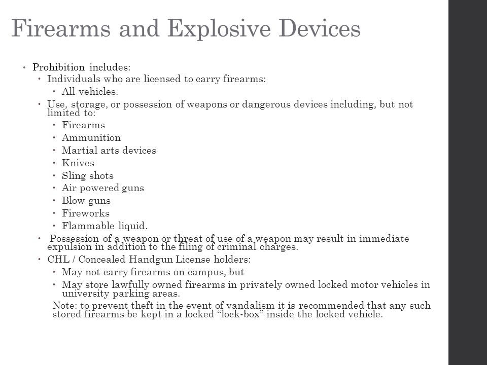 Firearms and Explosive Devices