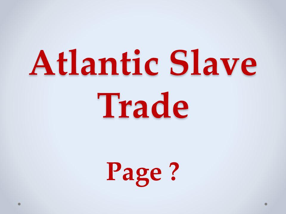 Atlantic Slave Trade Page
