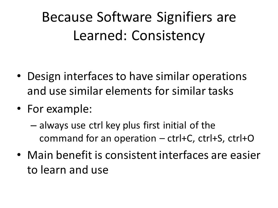 Because Software Signifiers are Learned: Consistency