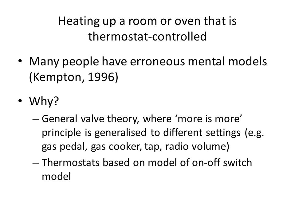Heating up a room or oven that is thermostat-controlled