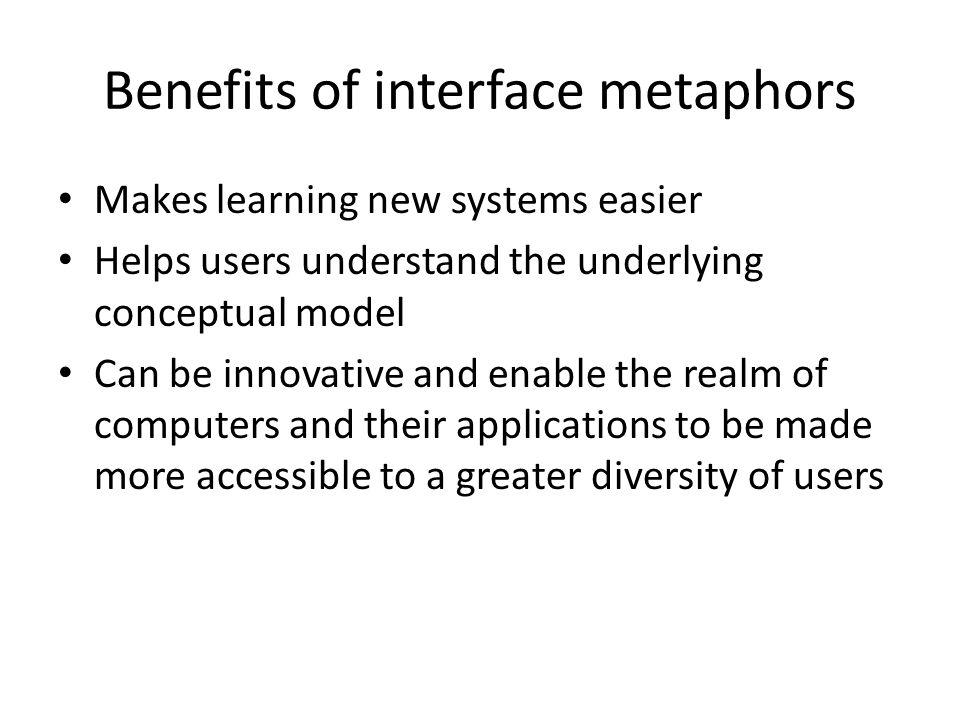 Benefits of interface metaphors