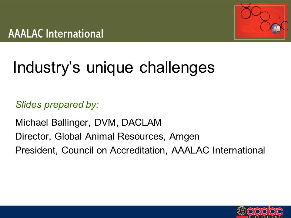 Industry's unique challenges