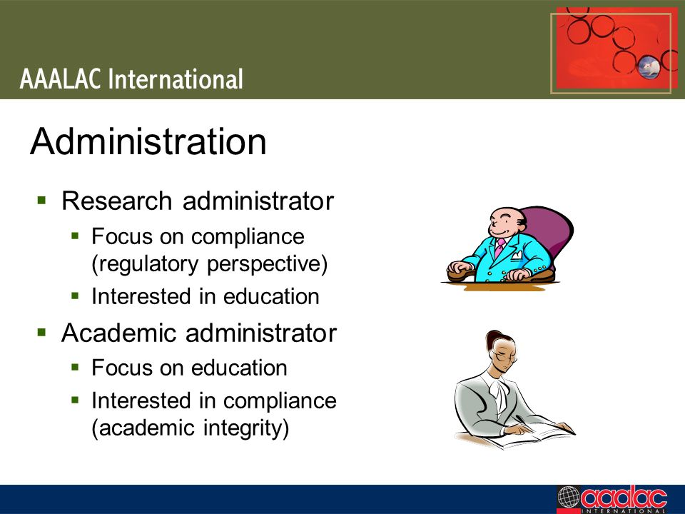 Administration Research administrator Academic administrator