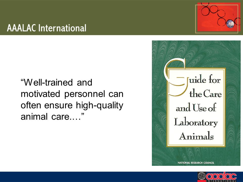 Well-trained and motivated personnel can often ensure high-quality animal care.…