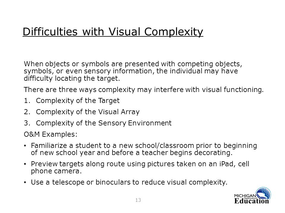Difficulties with Visual Complexity