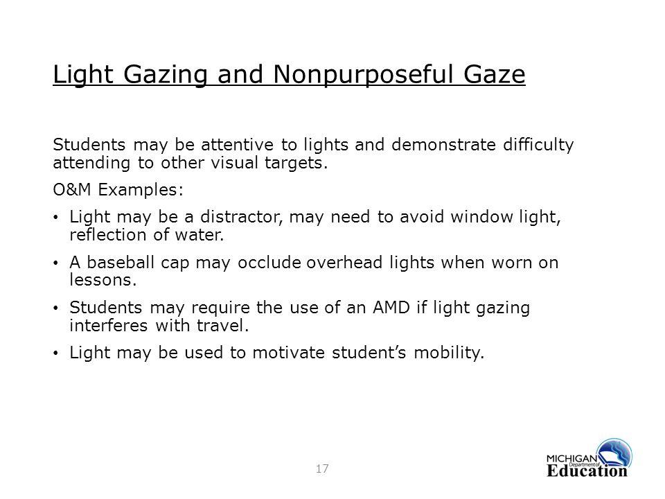 Light Gazing and Nonpurposeful Gaze