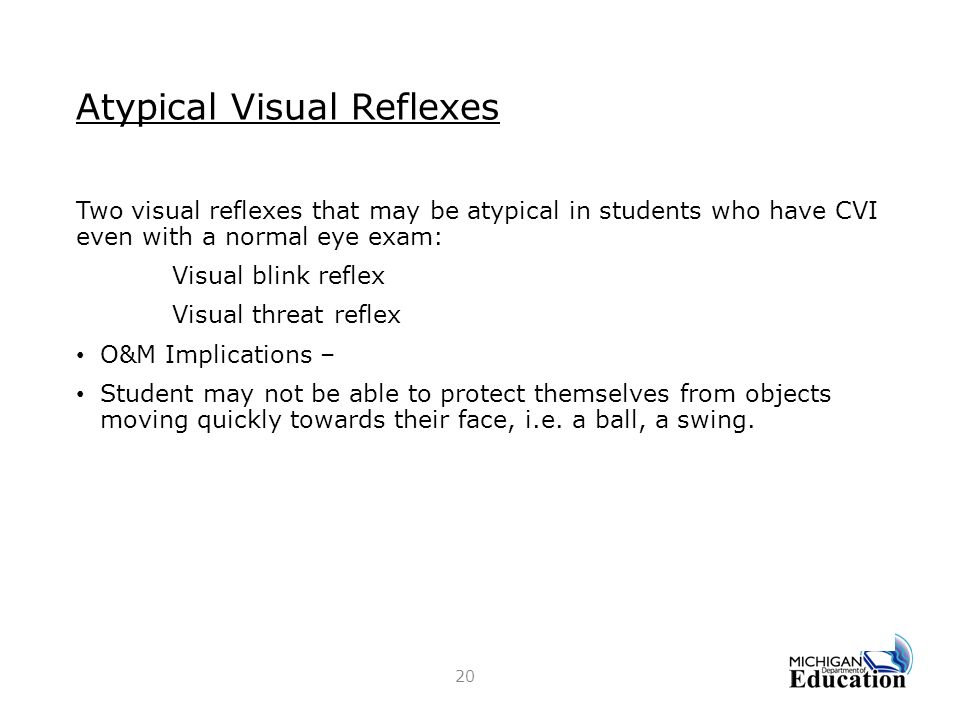 Atypical Visual Reflexes