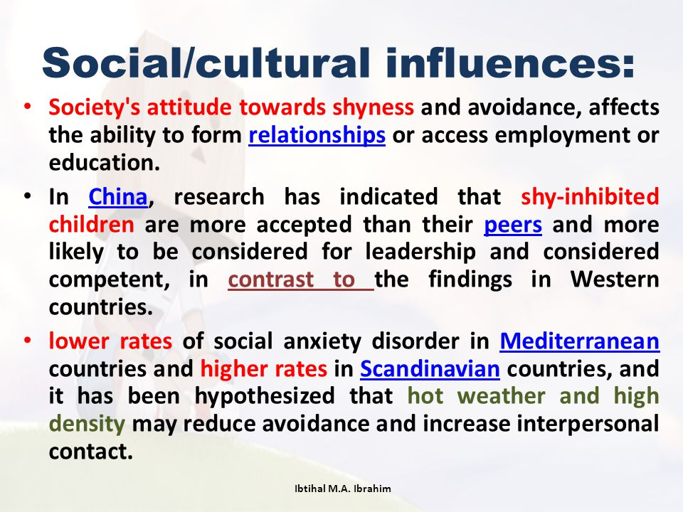 Social/cultural influences: