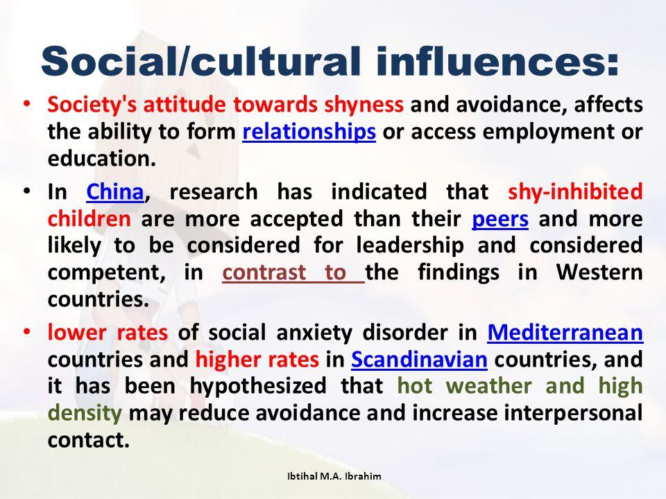 Social/cultural influences:
