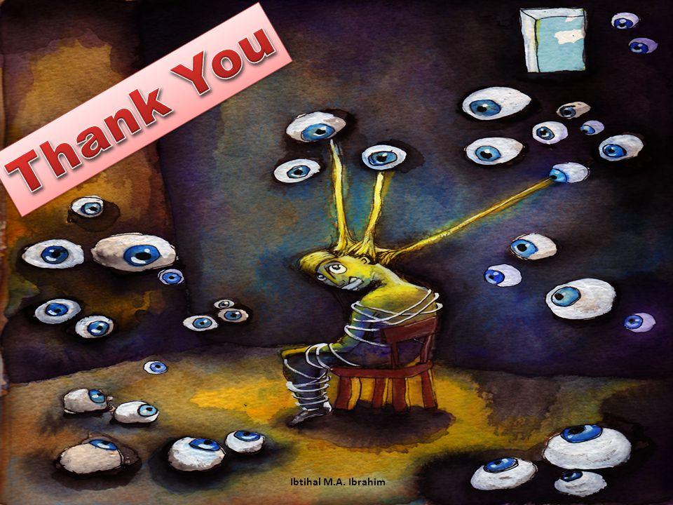 Thank You Ibtihal M.A. Ibrahim