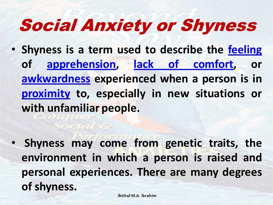 Social Anxiety or Shyness