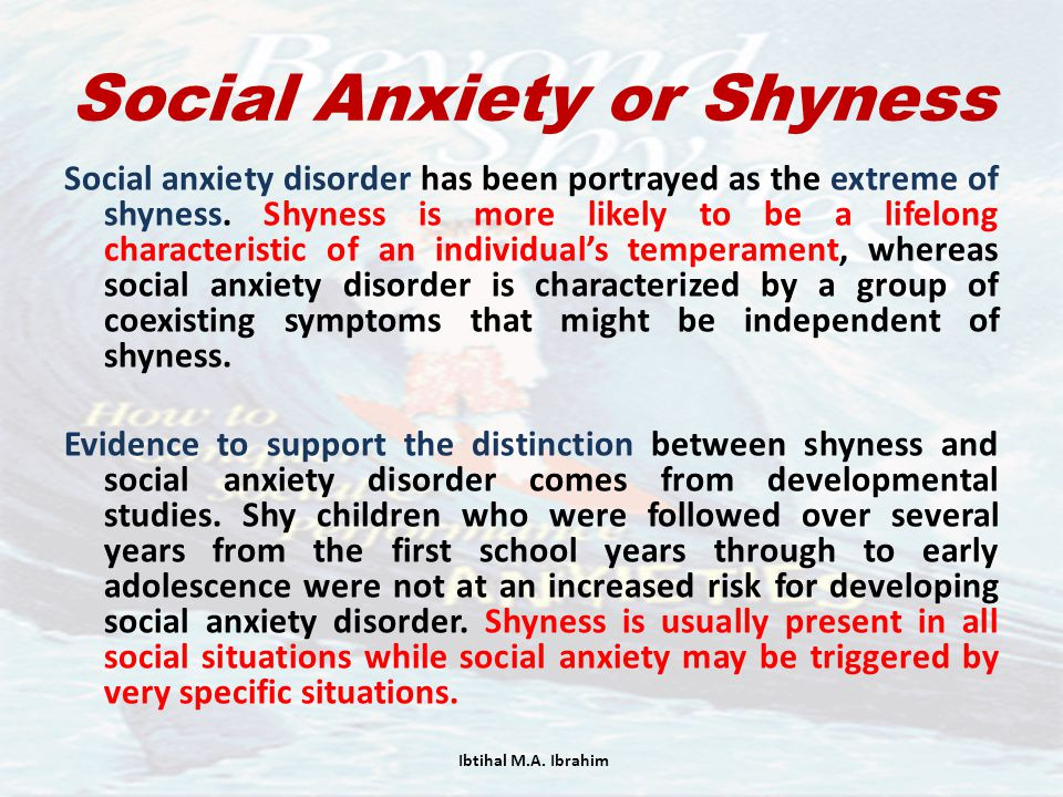 Social Anxiety or Shyness