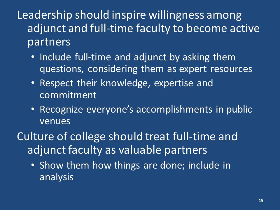 Leadership should inspire willingness among adjunct and full-time faculty to become active partners
