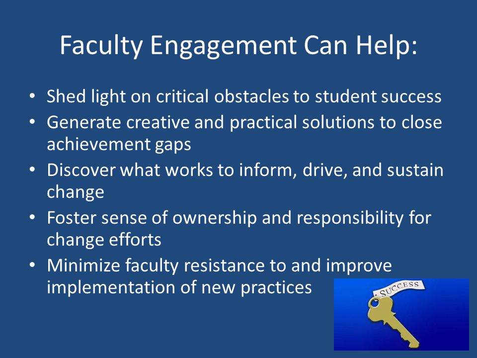 Faculty Engagement Can Help: