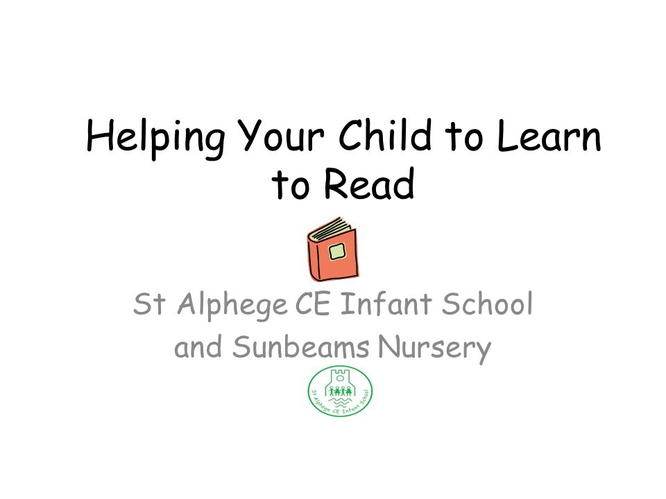 Helping Your Child to Learn to Read