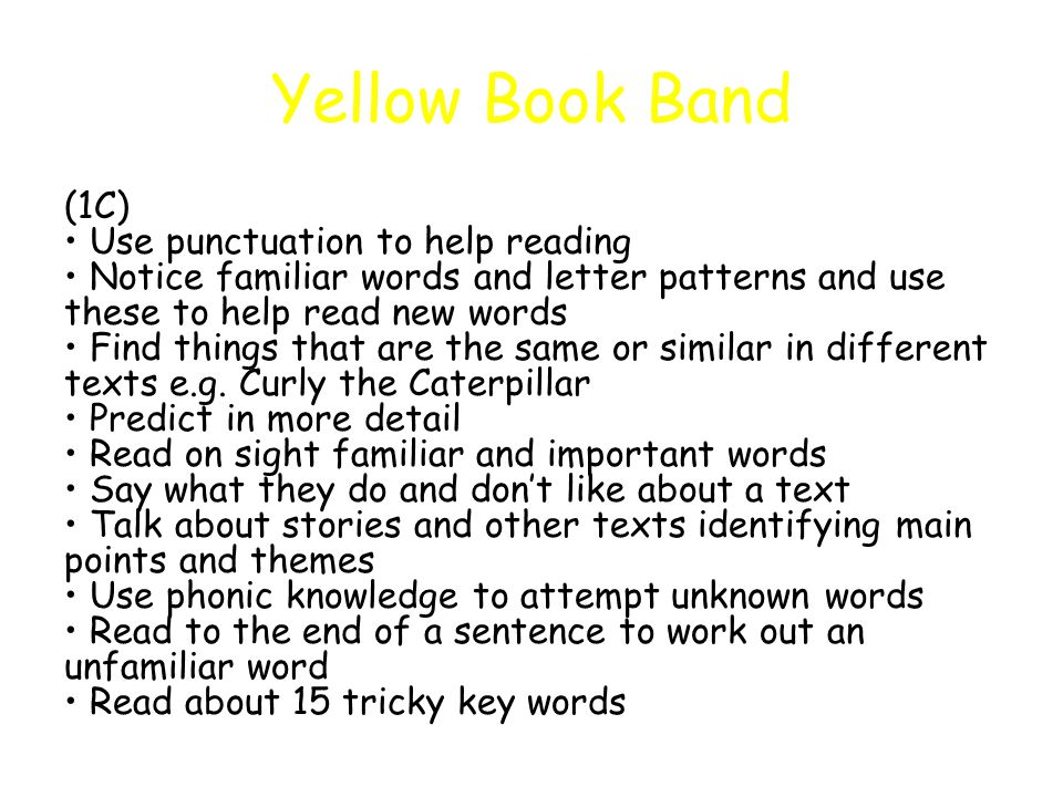 Yellow Book Band