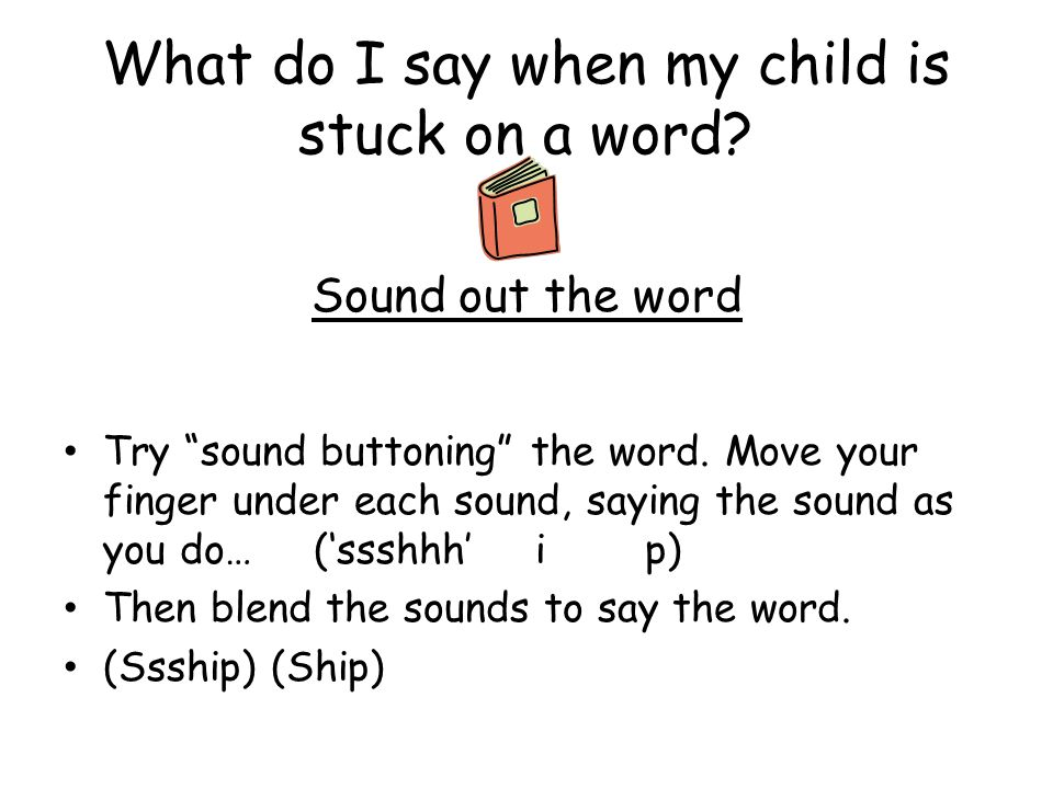 What do I say when my child is stuck on a word