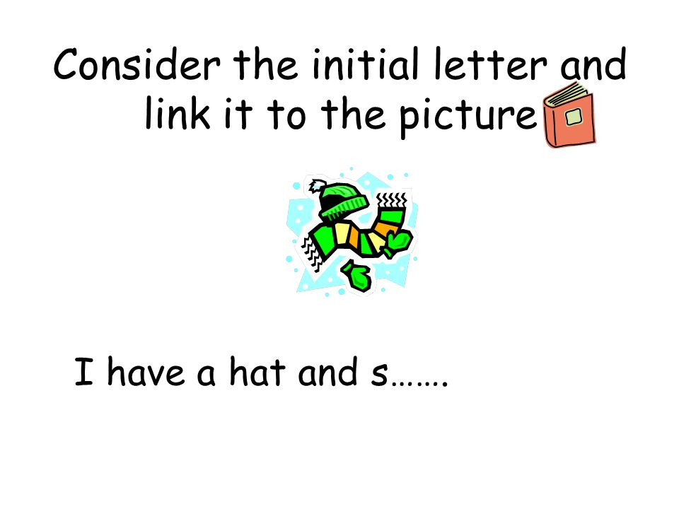 Consider the initial letter and link it to the picture