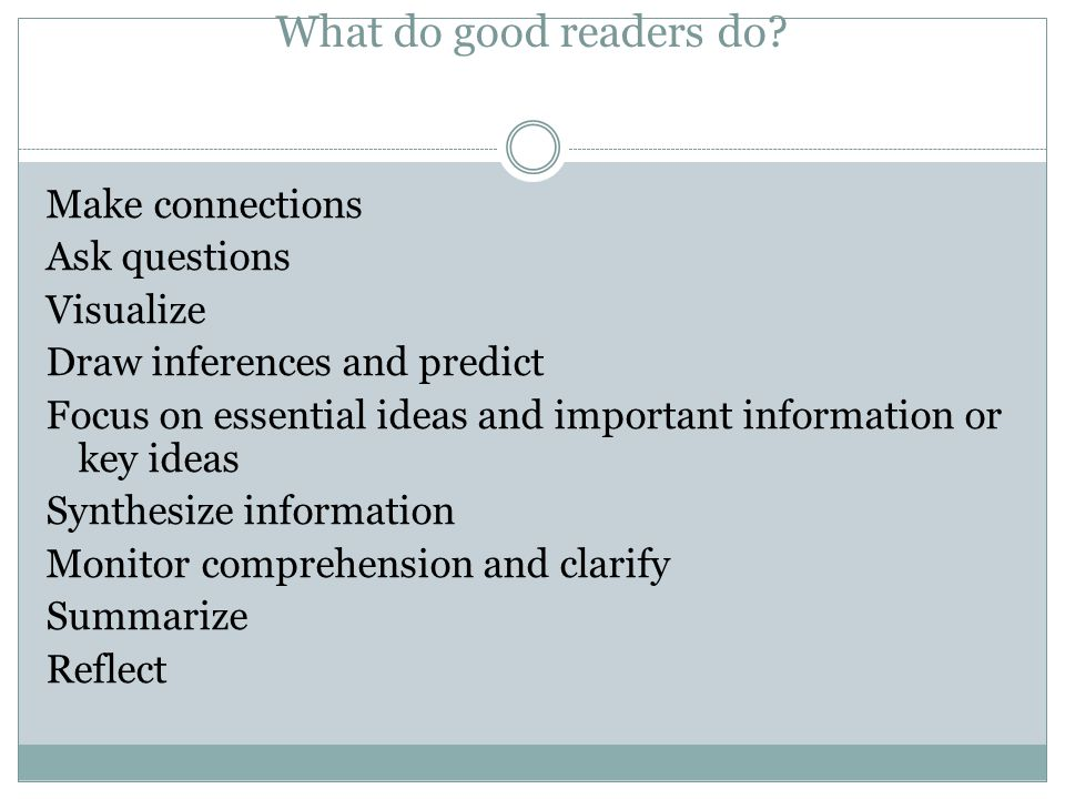 What do good readers do
