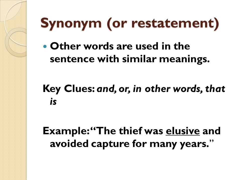 Synonym (or restatement)