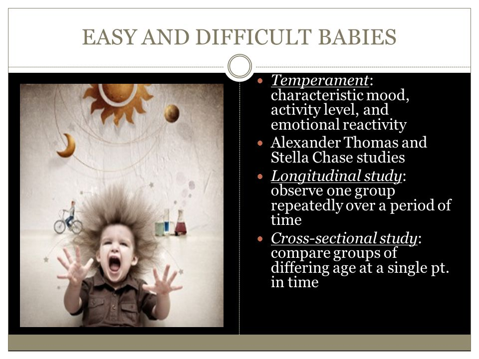 EASY AND DIFFICULT BABIES