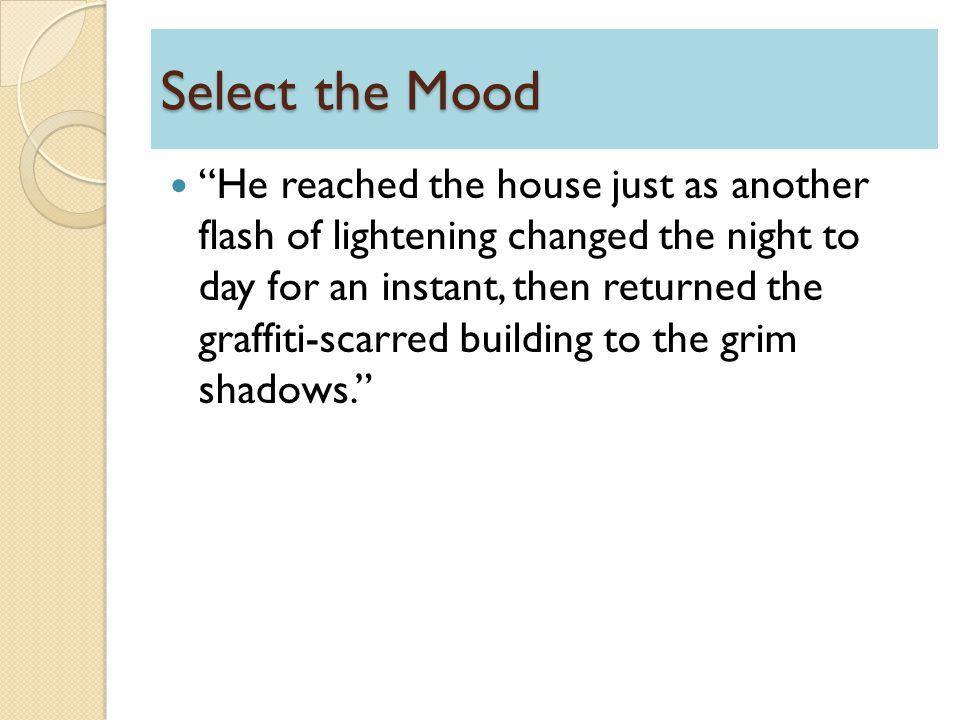 Select the Mood