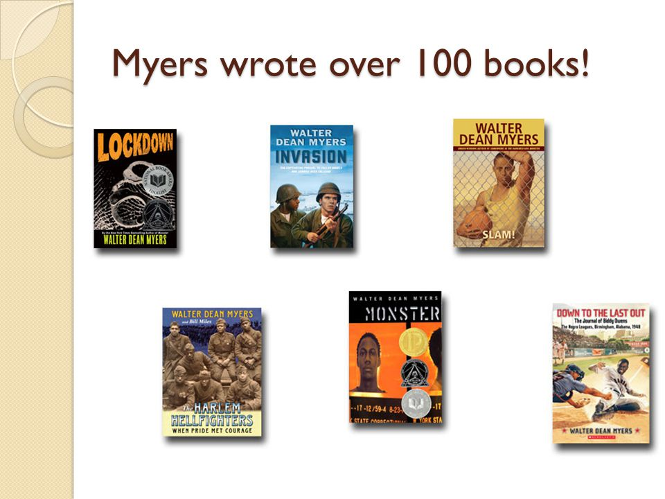 Myers wrote over 100 books!