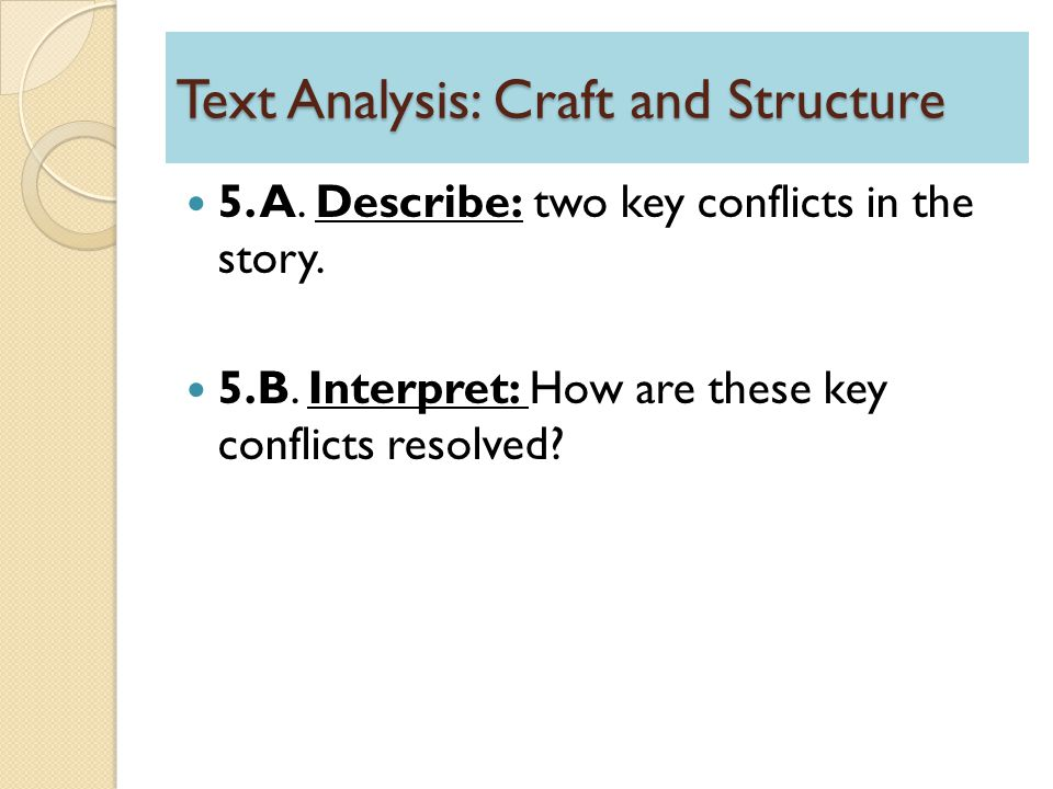 Text Analysis: Craft and Structure