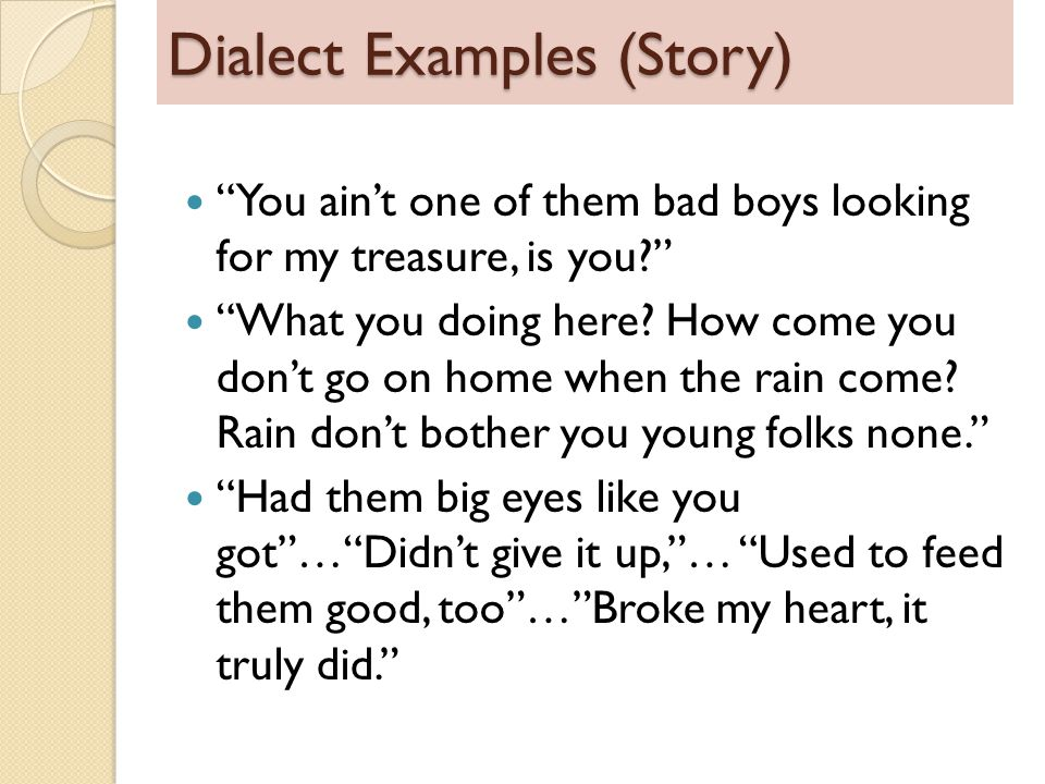 Dialect Examples (Story)