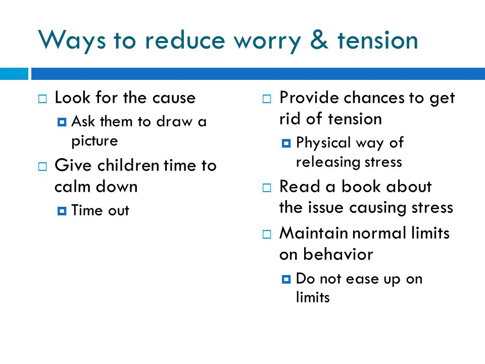 Ways to reduce worry & tension