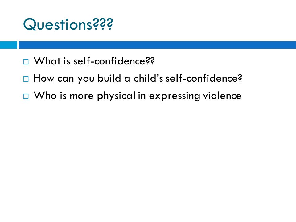 Questions What is self-confidence