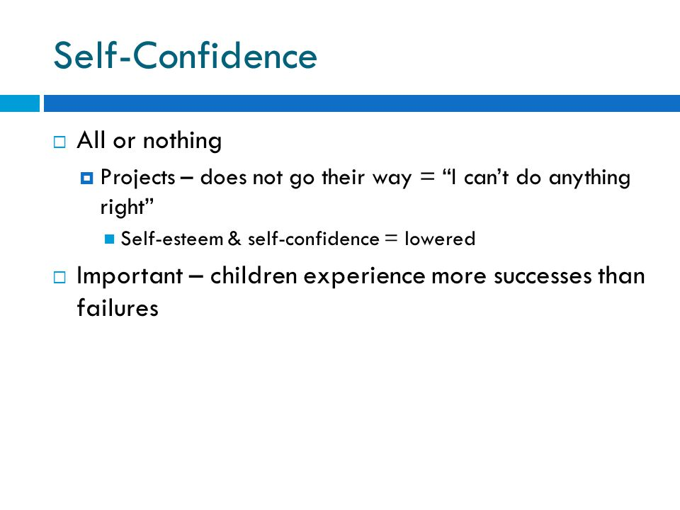 Self-Confidence All or nothing