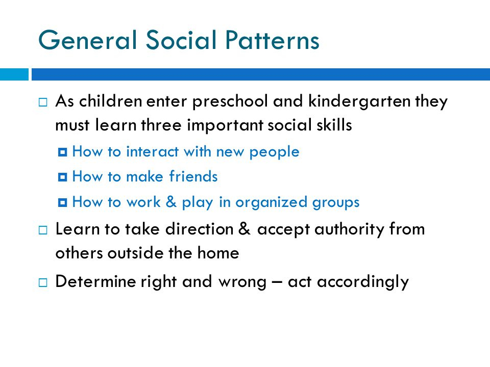 General Social Patterns