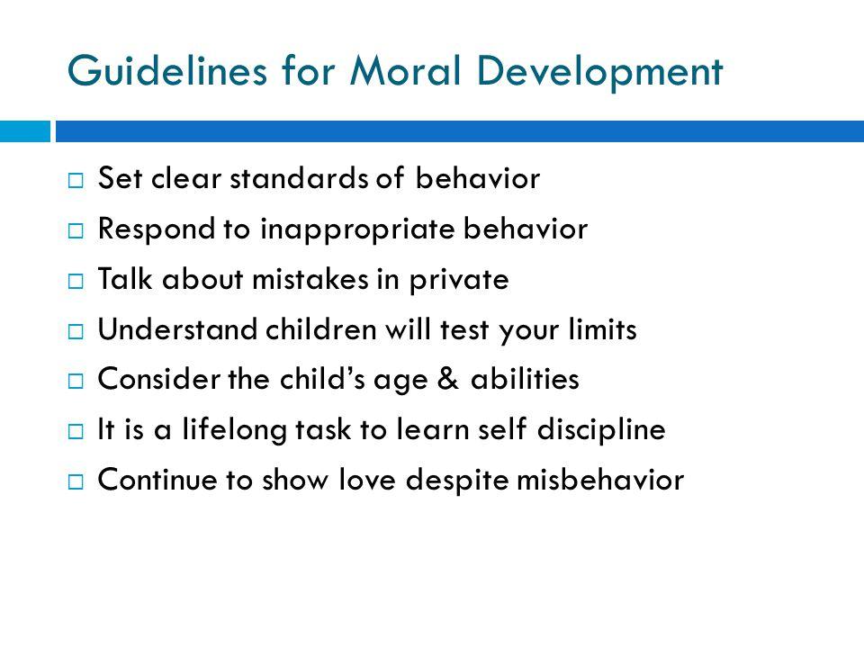 Guidelines for Moral Development