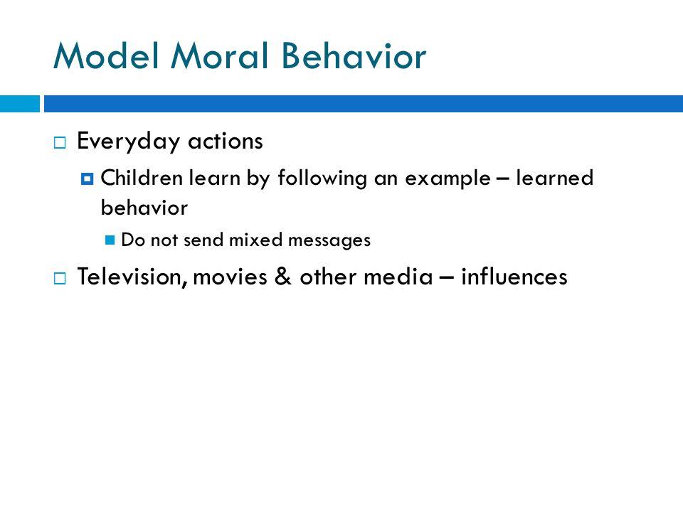 Model Moral Behavior Everyday actions