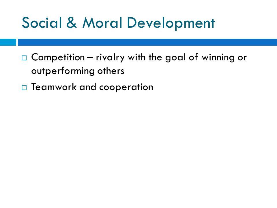 Social & Moral Development