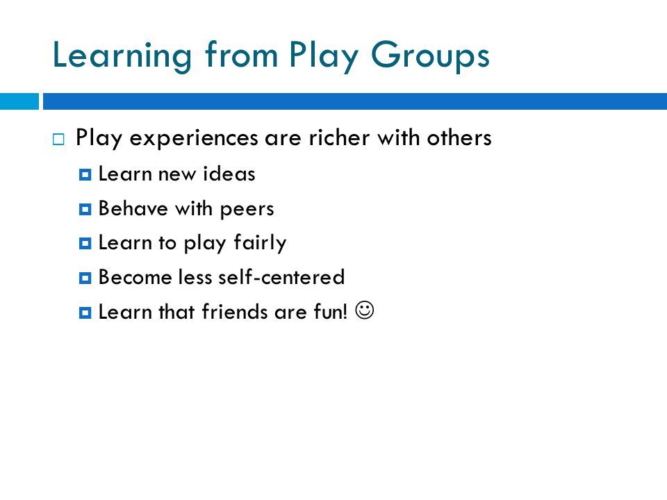 Learning from Play Groups