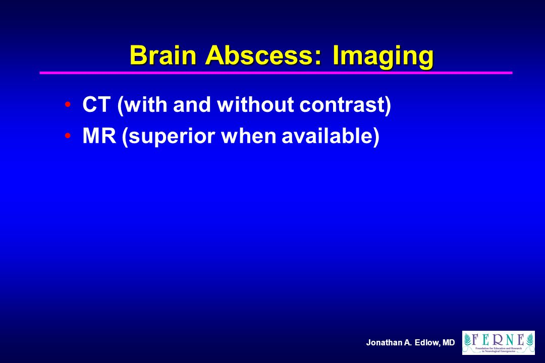 Brain Abscess: Imaging