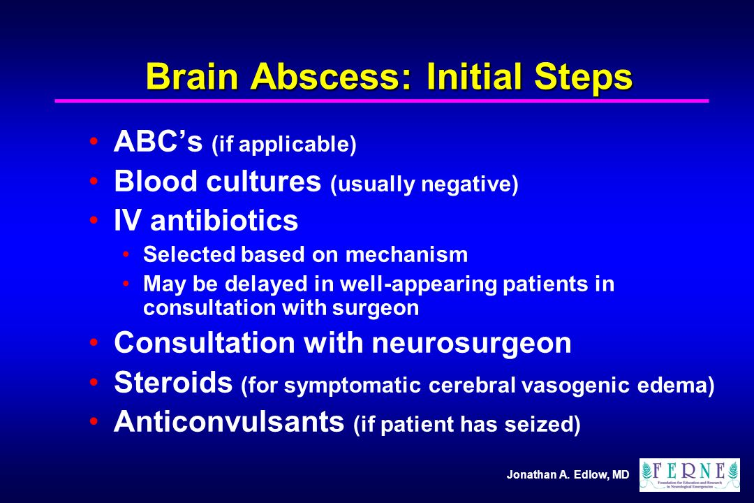 Brain Abscess: Initial Steps