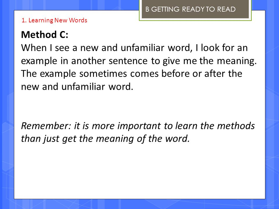 B GETTING READY TO READ 1. Learning New Words. Method C: