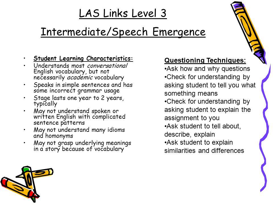 LAS Links Level 3 Intermediate/Speech Emergence