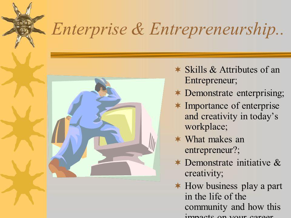 Enterprise & Entrepreneurship..
