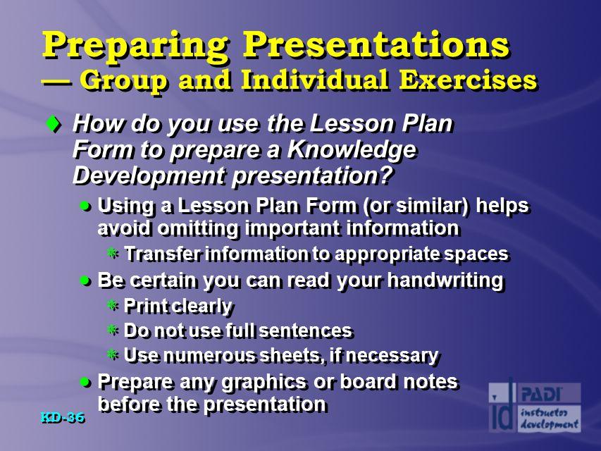 Preparing Presentations — Group and Individual Exercises