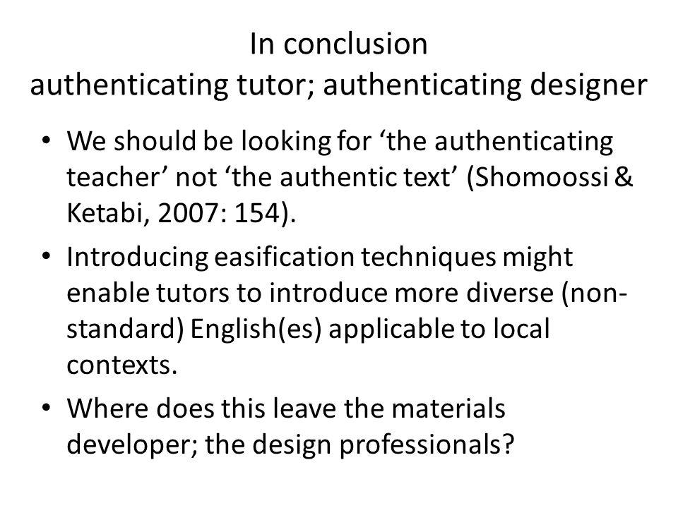 In conclusion authenticating tutor; authenticating designer