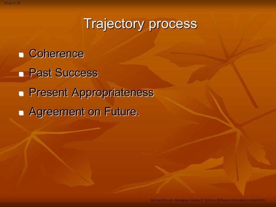 Trajectory process Coherence Past Success Present Appropriateness