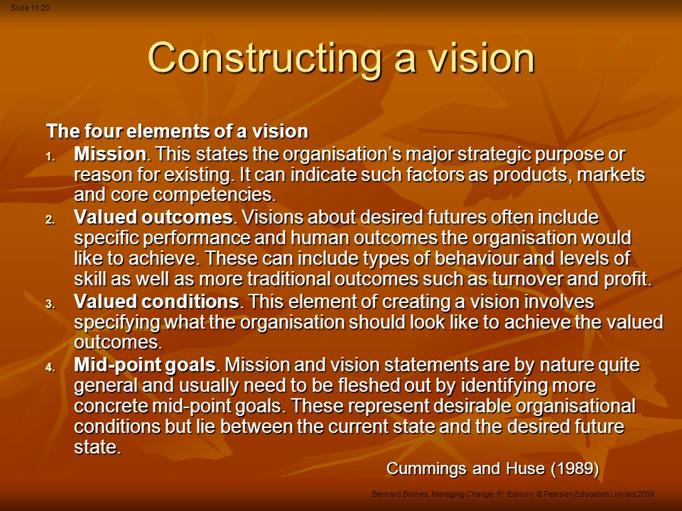 Constructing a vision The four elements of a vision