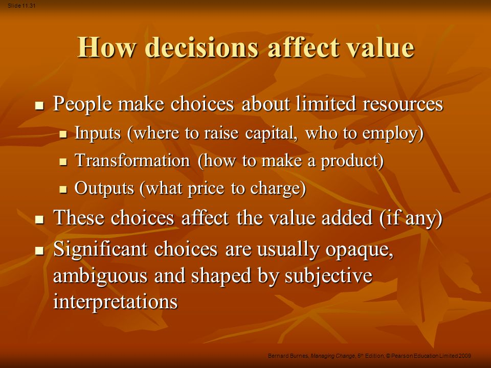 How decisions affect value