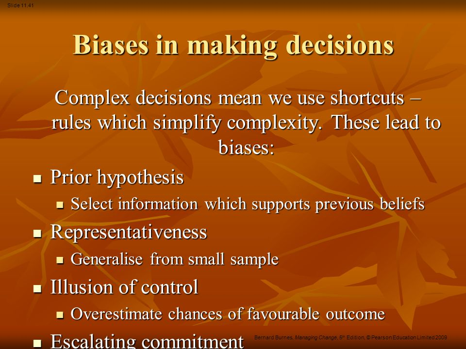 Biases in making decisions